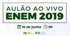 Aulão Enem 2019 Brasil Escola acontece 16 de junho