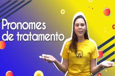 Thumbnail com a professora da videoaula sobre Pronomes de tratamento