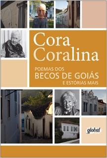 Capa do livro Poemas dos becos de Goiás e estórias mais, de Cora Coralina, publicado pela Global Editora. [2]