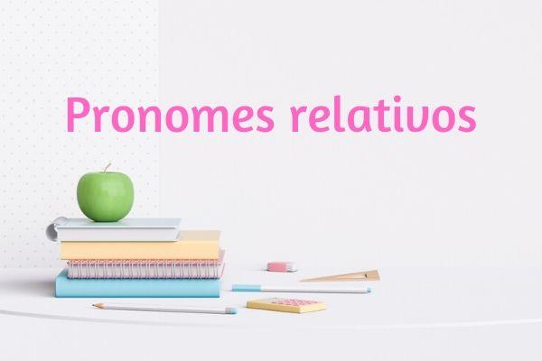 Os pronomes relativos são elementos importantes para as orações subordinadas adjetivas.