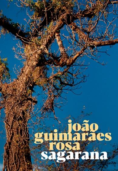 Capa do livro Sagarana, de João Guimarães Rosa, publicado pela Global Editora. |1|