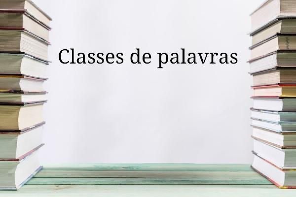 As classes de palavras são categorias gramaticais que visam organizar o vocabulário de acordo com as funções e estrutura das palavras.