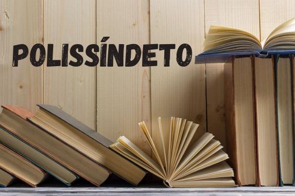 O polissíndeto é uma figura de linguagem bastante usada em textos literários.