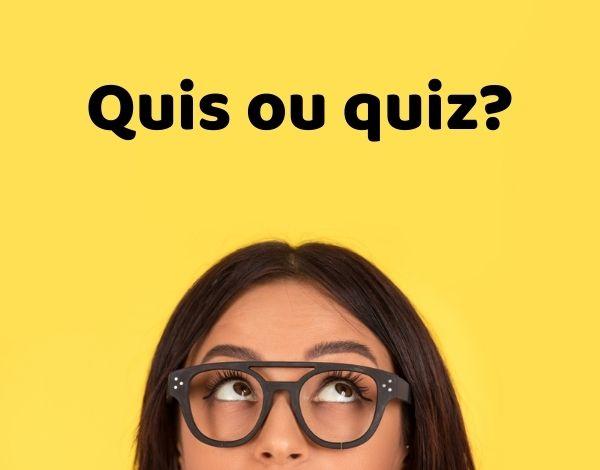 """Embora a grafia seja parecida, os significados das palavras """"quis"""" e """"quis"""" são distintos."""