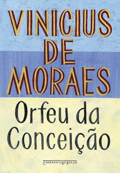 Capa do livro Orfeu da Conceição, de Vinicius de Moraes, publicado pela editora Companhia das Letras. [1]