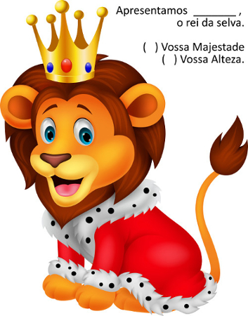 """A alternativa que melhor completa a oração é  """"Vossa Majestade"""". Saiba mais no texto!"""