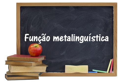 A função metalinguística ocorre quando utilizamos o código para falar dele próprio. Nesse tipo de mensagem, o foco é a palavra