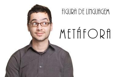 A metáfora é um dos recursos estilísticos mais utilizados pelos falantes da língua portuguesa