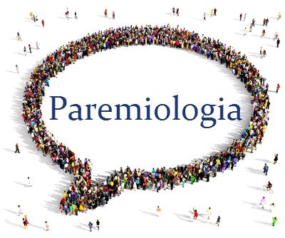 A Paremiologia é a ciência que estuda os ditados populares e a visão de mundo que eles refletem