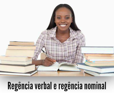 A regência é objeto de estudo da Sintaxe da língua portuguesa