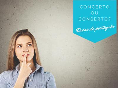 Concerto e conserto são exemplos de palavras homófonas, pois apresentam a mesma pronúncia, mesma estrutura fonética e significados diferentes