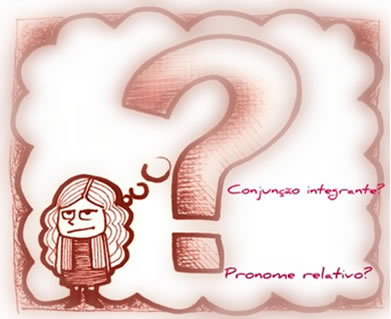 Que: conjunção integrante ou pronome relativo?