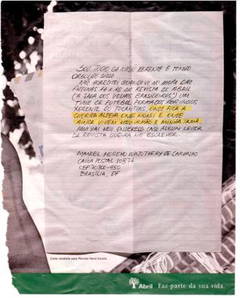 No anúncio publicitário da Editora Abril, dois gêneros textuais foram misturados: o gênero carta e o gênero anúncio