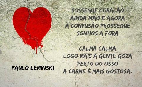 Paulo Leminski. Curitiba, 24 de agosto de 1944 - Curitiba, 07 de junho de 1989