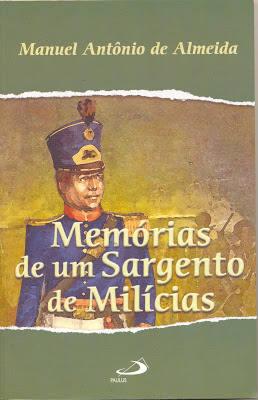 Memórias de um sargento de milícias, romance urbano da primeira geração do Romantismo no Brasil*