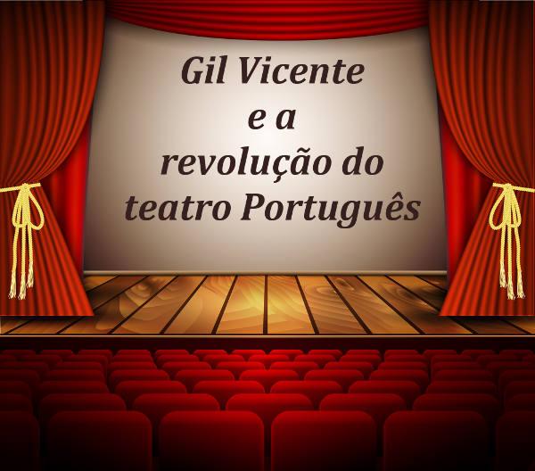 O teatro vicentino foi o grande influenciador do teatro contemporâneo