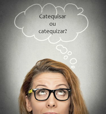 O verbo catequizar é um exemplo de vocábulo cuja etimologia foi preservada