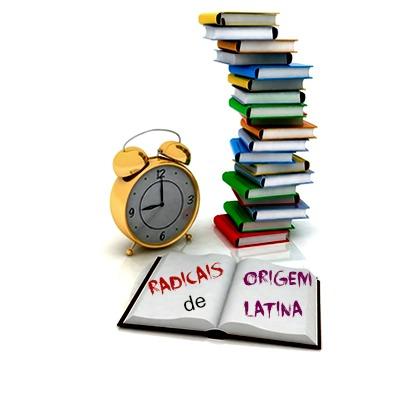 Os radicais que formam muitas das palavras de que fazemos uso são de origem latina