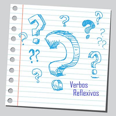 Os verbos reflexivos são aqueles cuja ação verbal reflete no próprio sujeito
