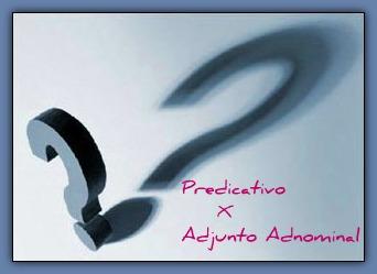 A diferença que demarca o predicativo e o adjunto adnominal é que este atua como termo integrante e aquele como termo essencial