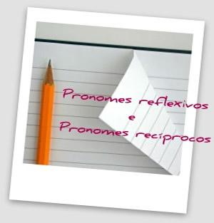 Os pronomes reflexivos indicam que a ação do sujeito reflete nele próprio e os pronomes recíprocos indicam que a ação é mútua entre os sujeitos.