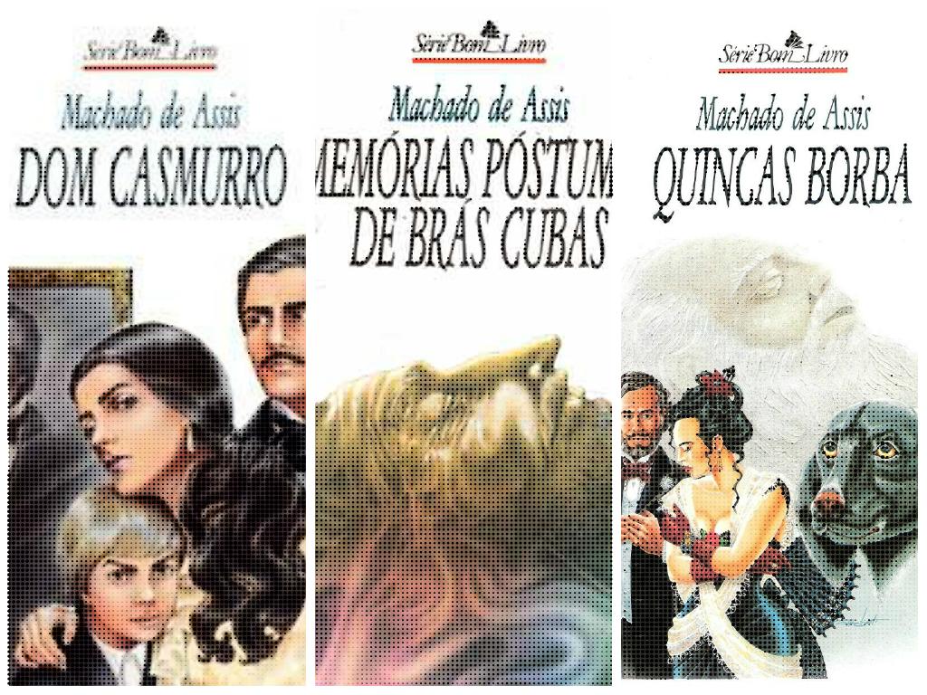 Memórias Póstumas de Brás Cubas, Dom Casmurro e Quincas Borbas representam a obra de Machado de Assis em sua segunda fase *