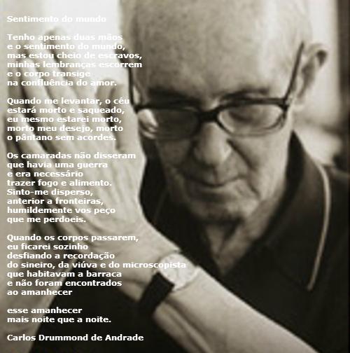 A função emotiva predomina no poema de Drummond, no qual o poeta mostra seu sentimento de impotência e limitação perante o mundo