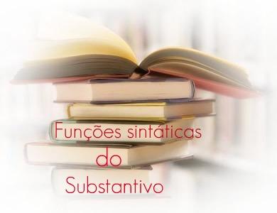 O substantivo desempenha distintas funções sintáticas, tais como: sujeito, objeto direto, objeto indireto, etc
