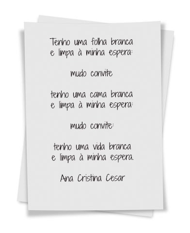 Ana Cristina Cesar. Rio de Janeiro, 02 de junho de 1952 - Rio de Janeiro, 29 de outubro de 1983