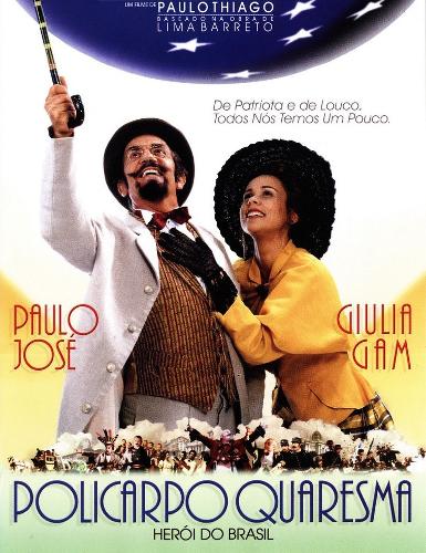 Cartaz do filme Policarpo Quaresma – Herói do Brasil, baseado na obra de Lima Barreto, Triste fim de Policarpo Quaresma*